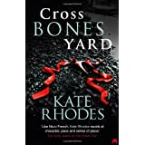 Crossbones Yard (Alice Quentin 1)by Kate Rhodes