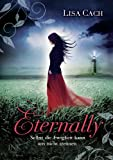 Eternally (386396019X) by Lisa Cach