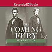 The Coming Fury: The Centennial History of the Civil War, Volume 1 | Bruce Catton