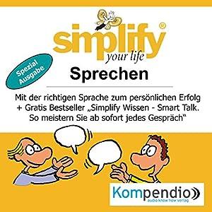 Simplify your life - Sprechen (Spezialausgabe) Hörbuch