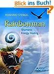 Rainbowman: Shamanic Energy Healing