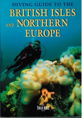 Diving Guide to Great Britain and Northern Europe