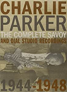The Complete Savoy And Dial Studio Recordings 1944-1948 [8 CD]