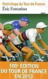 Petit �loge du Tour de France
