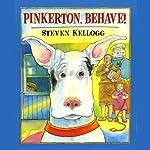 Pinkerton, Behave! | Steven Kellogg
