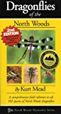 Dragonflies of the North Woods, 2nd Edition