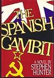 The Spanish Gambit
