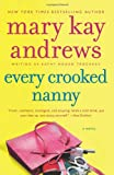 Every Crooked Nanny (0062195085) by Andrews, Mary Kay