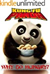 Kung Fu Panda: Why So Hungry? (Why So...