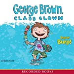 George Brown, Class Clown: Super Burp! | Nancy Krulik
