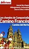 Les chemins de Compostelle - Camino Franc�s (avec cartes, photos + avis des lecteurs)