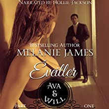 Ava & Will: Éveiller Drive, Book 1 (       UNABRIDGED) by Melanie James Narrated by Hollie Jackson