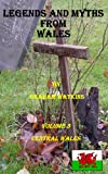 Legends and Myths From Wales - Central Wales