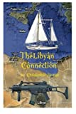 img - for The Libyan Connection book / textbook / text book