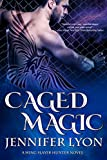 Caged Magic (Wing Slayer Hunter Book 5)