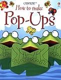 Pop-Ups (Usborne How to Make...)