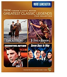 Tcm Greatest Classic Legends Film Collection Burt Lancaster Local Hero The Flame And The Arrow Executive Action Seven Days In May from Turner Classic Movie