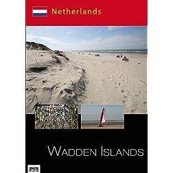 Wadden Islands - Netherlands
