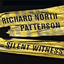 Silent Witness Audiobook by Richard North Patterson Narrated by T.J. Edwards
