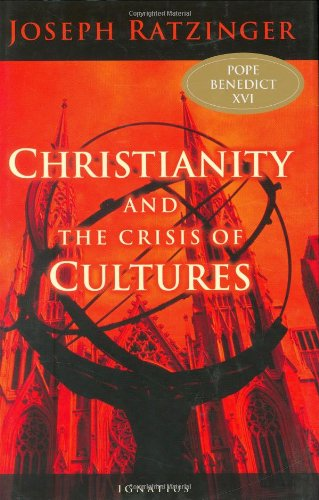 Christianity and the Crisis of Cultures