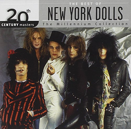 New York Dolls - The Best Of The New York Dolls: 20th Century Masters - The Millennium Collection - Zortam Music