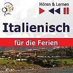 In vacanza - Italienisch für die Ferien (Hören & Lernen) | Dorota Guzik