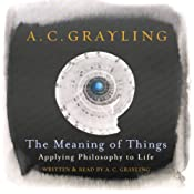 The Meaning of Things | [A.C. Grayling]