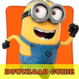 DESPICABLE ME MINION RUSH GAME: HOW TO DOWNLOAD FOR ANDROID, PC, IOS, KINDLE + TIPS