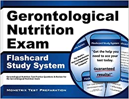 Gerontological Nutrition Exam Secrets Study Guide ...
