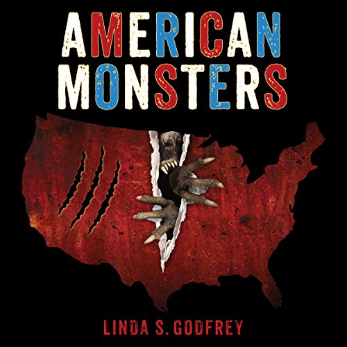 american monsters a history of monster lore legends and