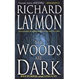 The Woods Are Dark ~ Richard Laymon