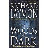 The Woods Are Dark ~ Richard Laymon