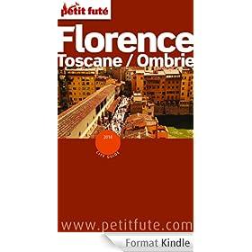 Florence 2014 Petit Fut� (avec cartes, photos + avis des lecteurs): Toscane - Ombrie