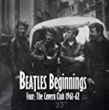 Beatles Beginnings 4: Cavern Club 1961-62