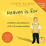 Heaven Is for Real: A Little Boy's Astounding Story of His Trip to Heaven and Back   Todd Burpo,Lynn Vincent