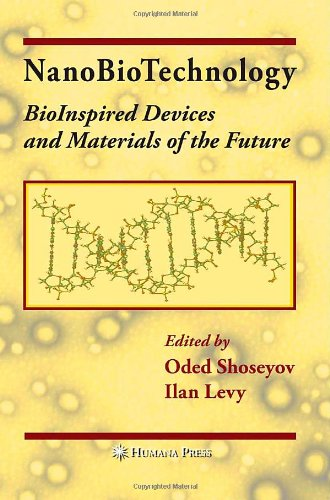 NanoBioTechnology: BioInspired Devices and Materials of...