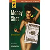 Money Shot (Hard Case Crime (Mass Market Paperback))