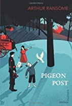 Pigeon Post (Vintage Childrens Classics) by…
