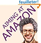 Aiming at Amazon: The NEW Business of...