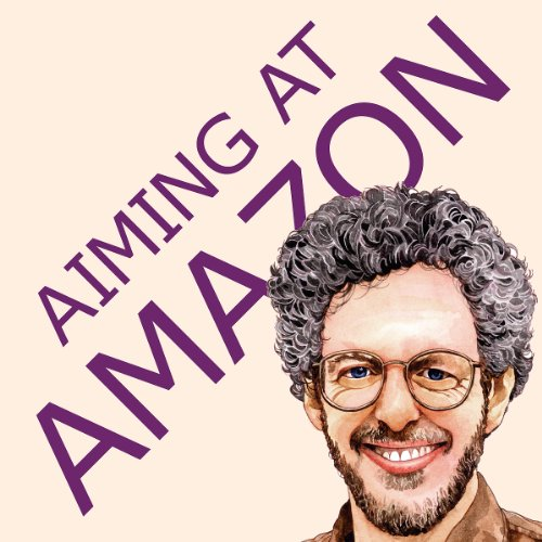 Aiming at Amazon: The NEW Business of Self Publishing, or How to Publish Your Books with Print on Demand and Online Book Marketing on Amazon.com Picture