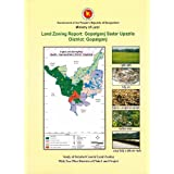 Land Zoning Report of Gopalganj Sadar Upazila of Gopalganj District: Study of Detailed Coastal Land Zoning with...