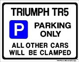 TRIUMPH TR5 Car Parking Sign by Custom - for any model-Large Size 270 x 205mm (Made in UK) (All fixing included)