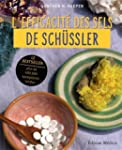 EFFICACIT� DES SELS DE SCH�SSLER (L')