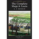 The Complete Mapp and Lucia Volume Two: Mapp and Lucia, Lucia's Progress, Trouble for Lucia (Wordsworth Classics)by E. F. Benson