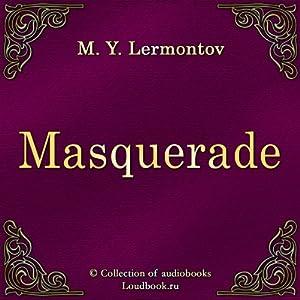 Maskarad [Masquerade] | [Mihail Yur'evich Lermontov]