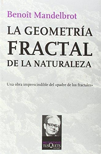 LA GEOMETRIA FRACTAL DE LA NATURALEZA