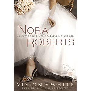 Vision in White (The Bride Quartet, Book 1)