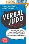 Verbal Judo Second Edition: The Gentl...
