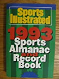 The Sports Illustrated 1993 Sports Almanac and Record Book