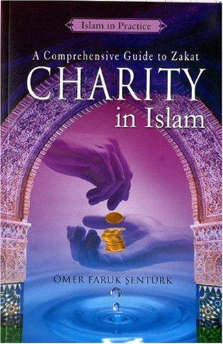 Charity in Islam (Islam in Practice)